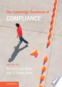 The Cambridge Handbook Of Compliance