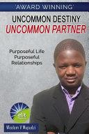 Uncommon Destiny
