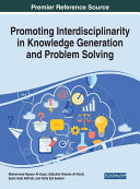 Promoting Interdisciplinarity in Knowledge Generation and Problem Solving