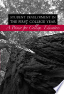 Student Development in the First College Year