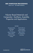 Polymer Based Materials And Composites Synthesis  Assembly  Properties And Applications  Volume 1312