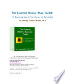 The Essential Mommy-Muse.com Toolkit: 11 Empowering Keys for Your Journey into Motherhood
