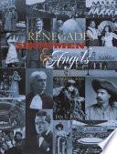 Renegades  Showmen   Angels