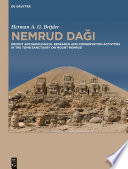 Nemrud Daği : recent archaeological research and conservation activities in the tomb sanctuary on Mount Nemrud
