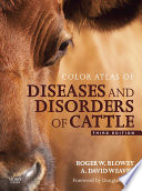 Color Atlas of Diseases and Disorders of Cattle E-Book