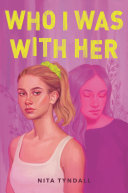 Who I Was with Her Book