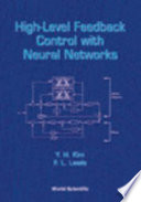 High Level Feedback Control With Neural Networks Book PDF