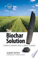 The Biochar Solution Book PDF