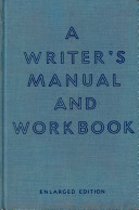 A Writer s Manual and Workbook