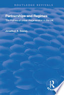 Partnerships And Regimes The Politics Of Urban Regeneration In The Uk