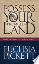 Possessing Your Promised Land