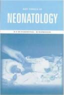 Key Topics in Neonatology