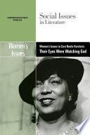 Women s Issues in Zora Neale Hurston s Their Eyes Were Watching God