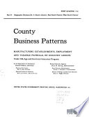 County Business Patterns No 1 New England Division Maine Massachusetts New Hampshire Rhode Island Vermont Connecticut Middle Atlantic Division New York New Jersey Pennsylvania