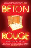 BETON ROUGE.