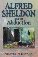 Alfred Sheldon and the Abduction [Pdf/ePub] eBook
