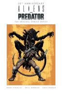 Pdf Aliens Vs. Predator: The Original Comics Series (30th Anniversary Edition)
