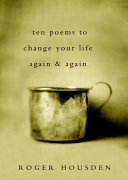 Ten Poems to Change Your Life Again and Again
