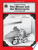 A Guide for Using The Mouse and the Motorcycle in the Classroom