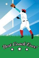 Best Coach Ever Notebook