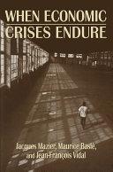 When Economic Crises Endure Pdf/ePub eBook