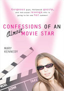 Confessions of an Almost Movie Star