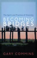 Becoming Bridges