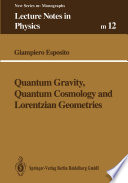 Cover image of Quantum Gravity, Quantum Cosmology and Lorentzian Geometries