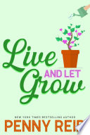 Live and Let Grow