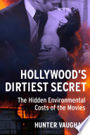 Hollywood s Dirtiest Secret
