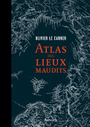 Atlas des lieux maudits Book