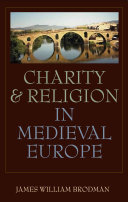 Charity and Religion in Medieval Europe