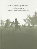 From Hunter Gatherers to Huntsmen Book