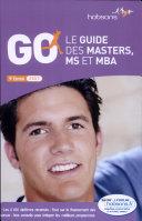 GO, le guide des masters, MS et MBA