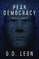 Peak Democracy