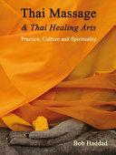 Thai Massage   Thai Healing Arts Book