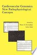 Cardiovascular Genomics New Pathophysiological Concepts Book PDF