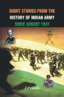 Short Stories from the History of the Indian Army Since August 1947 Pdf/ePub eBook