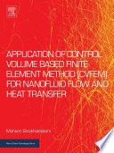 Application Of Control Volume Based Finite Element Method Cvfem For Nanofluid Flow And Heat Transfer Book PDF