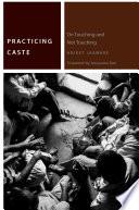 Practicing Caste