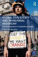 Global Civil Society and Transversal Hegemony