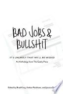 Bad Jobs   Bullshit