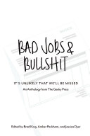 Bad Jobs & Bullshit