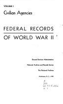 Federal Records of World War II   Civilian agencies