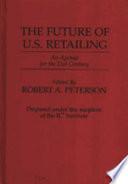 The Future of U.S. Retailing