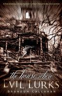The House Where Evil Lurks