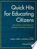 Quick Hits for Educating Citizens