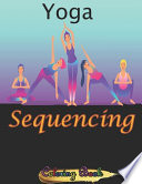 Yoga Sequencing Coloring Book
