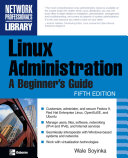 Linux Administration  A Beginner s Guide  Fifth Edition