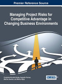Managing Project Risks for Competitive Advantage in Changing Business Environments [Pdf/ePub] eBook